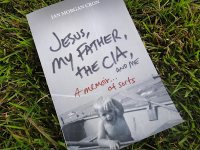 """Jesus, My Father, the CIA, and Me"" by Ian Morgan Cron"